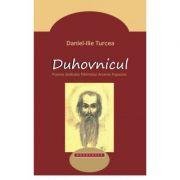 Duhovnicul. Poeme dedicate Parintelui Arsenie Papacioc - Daniel-Ilie Turcea