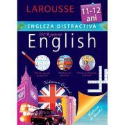 Engleza distractiva 11-12 ani - Larousse