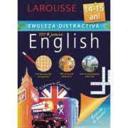 Engleza distractiva 14-15 ani - Larousse