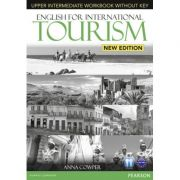 English for International Tourism Upper Intermediate New Edition Workbook without Key and Audio CD Pack - Anna Cowper