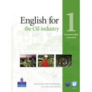 English for the Oil Industry 1 Course Book with CD-ROM. Vocational English Series - Evan Frendo