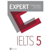 Expert IELTS 5 Student's Resource Book with Key - Louis Rogers