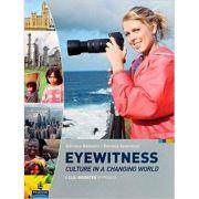 Eyewitness culture in a changing world - Adriana Redaelli