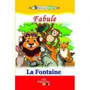 Fabule (Colectia Elevi de 10 plus) - La Fontaine