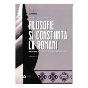 Filosofie si constiinta la romani. Philosophy and consciousness with the romanians - Gabriela Pohoata
