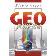 Geopolitica - Silviu Negut
