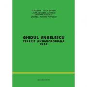 Ghidul Angelescu. Terapie antimicrobiana 2018