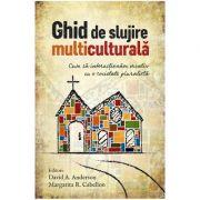 Ghid de slujire multiculturala - David A. Anderson, Margarita R. Cabellon