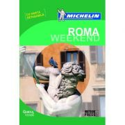 Roma Weekend - Ghid de calatorie Michelin