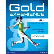 Gold Experience A1 Student's Book with MyEnglishLab - Rose Aravanis