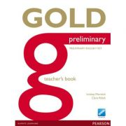 Gold Preliminary Teacher's Book - Clare Walsh