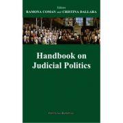Handbook on judicial politics - Ramona Coman, Cristina Dallara