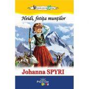 Heidi, fetita muntilor. Colectia Elevi de 10 plus - Johanna Spyri