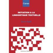 Initiation a la linguistique textuelle - Doina-Paula Spita