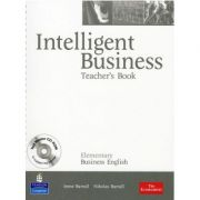 Intelligent Business Elementary Teacher's Book with Test Master CD-ROM - Irene Barrall