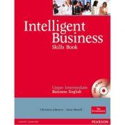 Intelligent Business Upper Intermediate Skills Book with CD-ROM - Christine Johnson