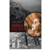 Isihia. Prezenta lui Dumnezeu in linistea sufletului - Norris J. Chumley