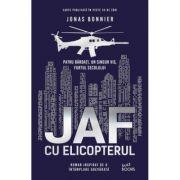 Jaf cu elicopterul - Jonas Bonnier