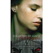 Juramant de sange. Academia Vampirilor vol. 4 p. 2 - Richelle Mead