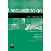 Language to go Upper Intermediate Teacher's Resource Book - David Newbold