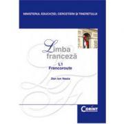 Limba franceza L1. Manual pentru clasa a XII-a - Dan Ion Nasta