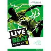 Live Beat 3 Student Book and MyEnglishLab Pack - Ingrid Freebairn