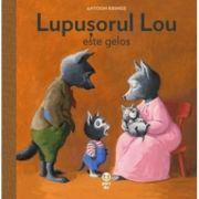 Lupusorul Lou este gelos - Antoon Krings