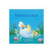Mamica mea - Patricia Mennen, Anna Karina Birkenstock