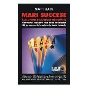 Mari succese ale unor branduri renumite - Matt Haig