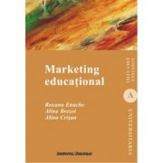Marketing educational - Roxana Enache, Alina Brezoi, Alina Crisan