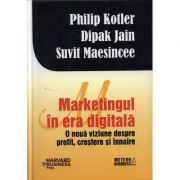 Marketingul in era digitala - Philip Kotler