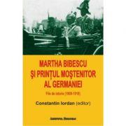 Martha Bibescu si printul mostenitor al Germaniei - Constantin Iordan