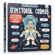 Micii exploratori. Uimitorul cosmos - Ruth Martin