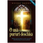 O Usa Pururi Deschisa - Reema Goode