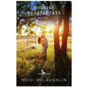 O iubire neasteptata. Volumul 2 din seria Beaumont - Heidi McLaughlin