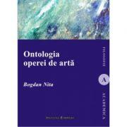 Ontologia operei de arta - Bogdan Nita