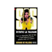 Ostatic la talibani - SAS 113 (editie pe hartie de ziar) - Gerard de Villiers
