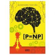 P = NP - Alexandra Felecan