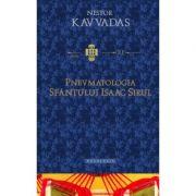 Pnevmatologia Sfantului Isaac Sirul - Nestor Kavvadas