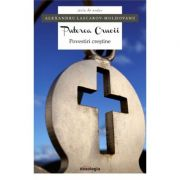 Puterea Crucii. Povestiri crestine - Alexandru Lascarov-Moldovanu
