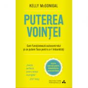 Puterea vointei - Dr. Kelly McGonigal
