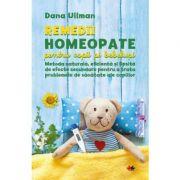 Remedii homeopate pentru copii si bebelusi - Dana Ullman