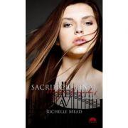 Sacrificiu final. Academia vampirilor vol. 6 p. 1 - Richelle Mead
