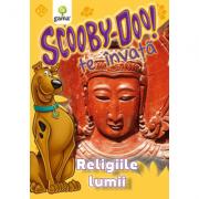 Scooby-Doo te invata! - Religiile lumii