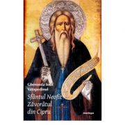 Sfantul Neofit Zavoratul din Cipru - Gheronda Iosif Vatopedinul