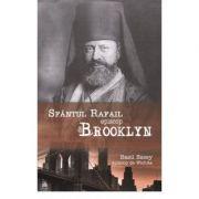 """Sfantul Rafail, Episcop de Brooklyn, """"Pastorul cel bun al oilor pierdute in America"""" - Basil Essey, Episcop de Wichita"""