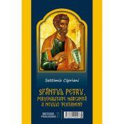 Sfantul Petru, personalitate marcanta a Noului Testament - Settimio Cipriani