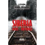 Siberia dus-intors - Levon Harutiunian