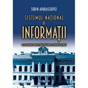Sistemul national de informatii: de la Regulamentul Organic si pana dupa Razboiul de Reintregire Nationala - Sorin Aparaschivei