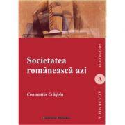 Societatea romaneasca azi - Constantin Craitoiu